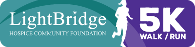 The LightBridge Hospice Community Foundation 5K